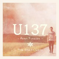 Adam Forever / The Great Leap — U137