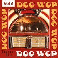 Doo Wop - Jukebox Hits, Vol. 6 — сборник