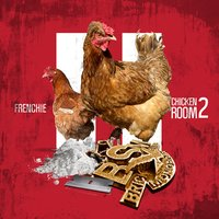 Chicken Room 2 — Frenchie