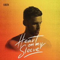 Heart on My Sleeve - EP — B.Reith