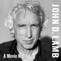A Movie Night — John D. Lamb