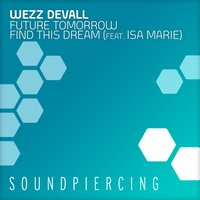 Future Tomorrow/ Find This Dream — Wezz Devall