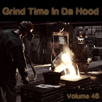 Grind Time in da Hood, Vol. 46 — сборник