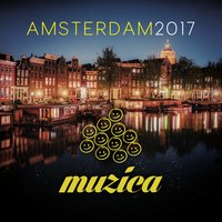 Muzica Records - Amsterdam 2017 — сборник
