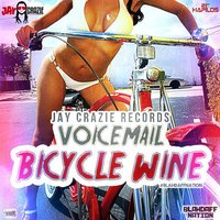 Bicycle Wine (Blahdaff Nation Riddim) — Voicemail