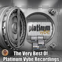 The Very Best of Platinum Vybe Recordings — сборник