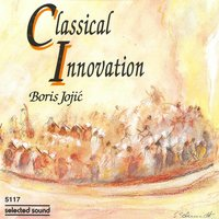 Classical Innovation — Boris Jojic