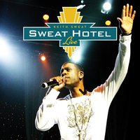 Sweat Hotel: Live — Keith Sweat