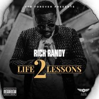 Life Lessons 2 — Rich Randy