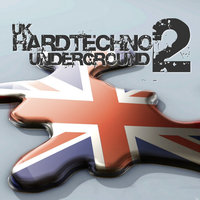 UK Hardtechno Underground Vol.02 — сборник