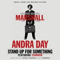 Stand Up for Something — Andra Day