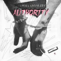 Authority — TOMMYANDMARY