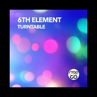 Turntable — 6th ELEMENT