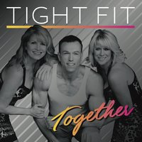 Together — Tight Fit