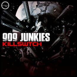 Kill Swtch — Delta 9, Lenny Dee, Kilbourne, 909 Junkies