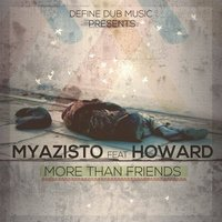 More Than Friends — Howard, Myazisto