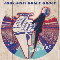 Lovelight — The Lachy Doley Group