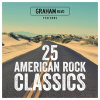 25 American Rock Classics — Graham Blvd