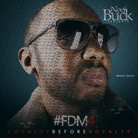 Forever Do Me 4 (Loyalty Before Royalty) — Neef Buck