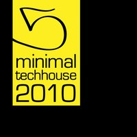 Minimal Tech House 2010, Vol.05 — сборник
