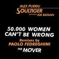 50.000 Women Can't Be Wrong / The Mover — Joe Bataan, Alex Puddu Soultiger