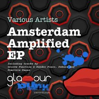 Amsterdam Amplified Ep — сборник