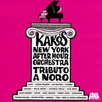 Tributo a Noro Morales — Kako's New York After Hour Orchestra
