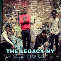 Bone B3n (What Fault) — The Legacy NY