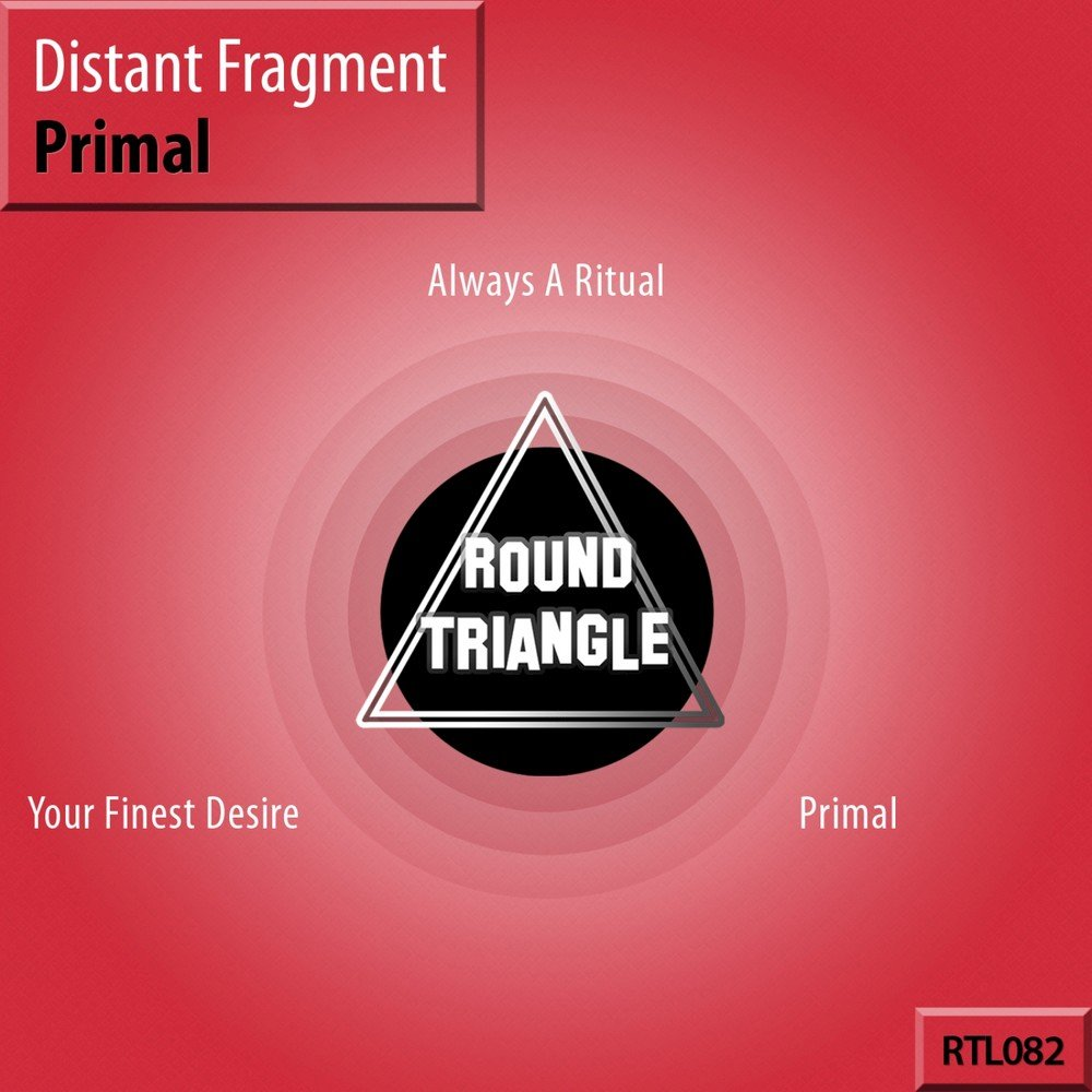Distant Fragment - Primal EP