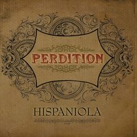 Hispaniola — Perdition
