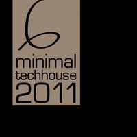 Minimal Tech House 2011, Vol.06 — сборник