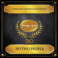 No Two People — Doris Day, Donald O'Connor