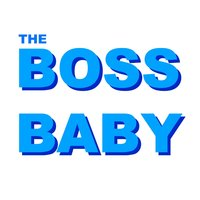 Blown from the Boss Baby — The Tibbs