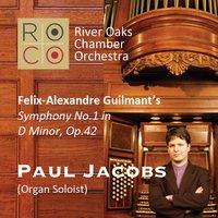ROCO in Concert: Musical Mélange and Organ Solo — Roco, Paul Jacobs, Edwin Outwater, Felix-Alexandre Guilmant, Pierre Jalbert, Andrew Bradley, Йозеф Гайдн, Густав Малер