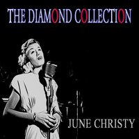The Diamond Collection — June Christy