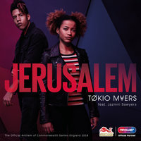 Jerusalem (The Official Anthem of Commonwealth Games England 2018) — Tokio Myers, Jazmin Sawyers