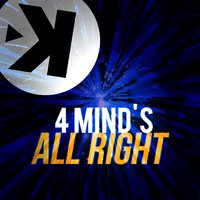 All Right — 4 Mind's