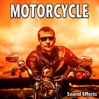 Motorcycle Sound Effects — Sound Ideas