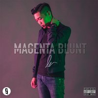 Magenta Blunt: The Birth — Q-Dot