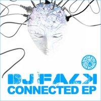 Connected EP — DJ Falk