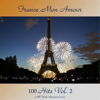 France Mon Amour 100 Hits Vol. 2 — сборник