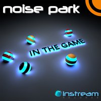 In the Game — Noise Park