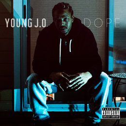 Dope — Young J.O.