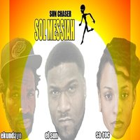 Sun Chaser - Single — SOL MESSIAH