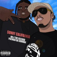 Sunny California — Pacman Da Gunman, Hb 4 The Record