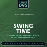 Swing Time - The Encyclopedia of Jazz, Vol. 95 — Buck Clayton Jam Session
