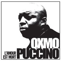 L'amour est mort — Oxmo Puccino