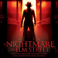 A Nightmare On Elm Street: Original Motion Picture Score — Steve Jablonsky