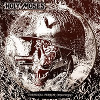 Terminal Terror — Holy Moses