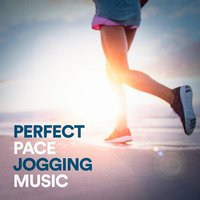Perfect Pace Jogging Music — Training Music, Workout Remix Factory, Running Music Workout, Power Music Workout